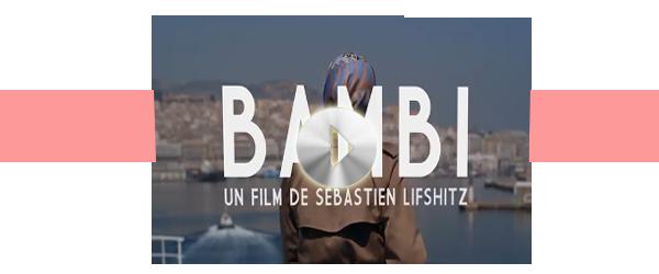 Bande annonce de BAMBI de Sébastien Lifshitz