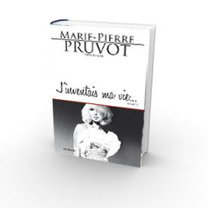 Marie-Pierre Pruvot (Bambi) - J'inventais ma vie...